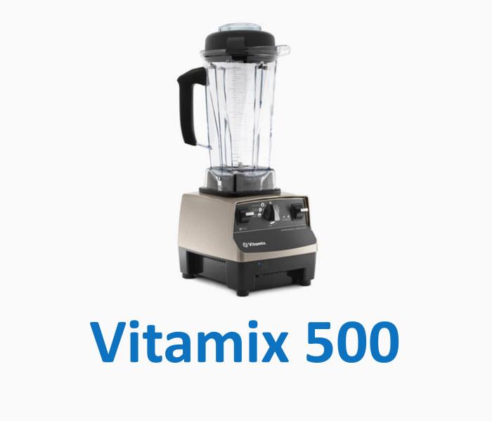 vitamix 500